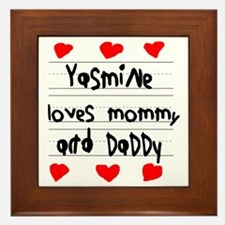 Yasmine Loves Mommy and Daddy Framed Tile