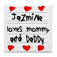 Jazmine Loves Mommy and Daddy Tile Coaster