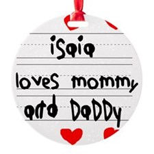 Isaia Loves Mommy and Daddy Ornament