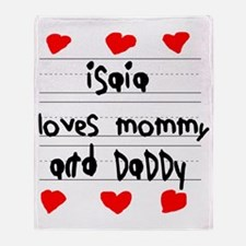 Isaia Loves Mommy and Daddy Throw Blanket