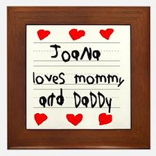 Joana Loves Mommy and Daddy Framed Tile