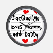 Jacqueline Loves Mommy and Daddy Wall Clock