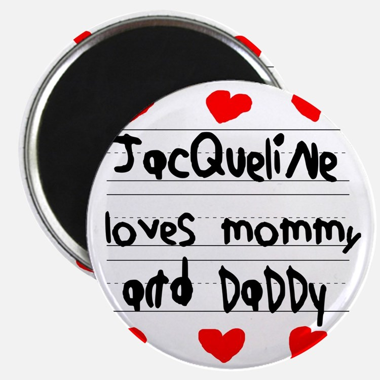 Jacqueline Loves Mommy and Daddy Magnet