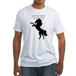 May the horse be with you Fitted T-Shirt