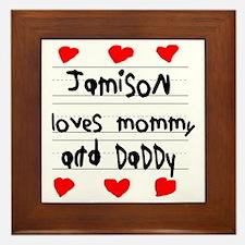 Jamison Loves Mommy and Daddy Framed Tile