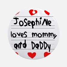 Josephine Loves Mommy and Daddy Round Ornament