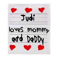 Judi Loves Mommy and Daddy Throw Blanket