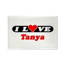 I Love Tanya Rectangle Magnet