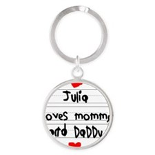 Julia Loves Mommy and Daddy Round Keychain