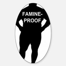 Famine-Proof for Men Decal