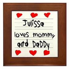 Julissa Loves Mommy and Daddy Framed Tile