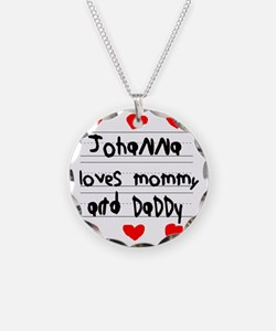 Johanna Loves Mommy and Dadd Necklace