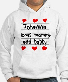 Johanna Loves Mommy and Daddy Hoodie