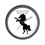 May the horse be with you Wall Clock
