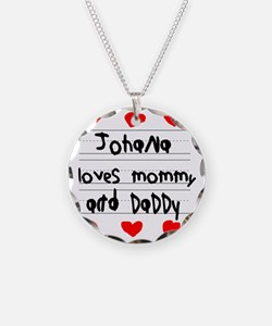 Johana Loves Mommy and Daddy Necklace