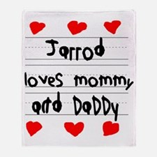 Jarrod Loves Mommy and Daddy Throw Blanket