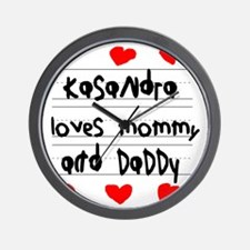 Kasandra Loves Mommy and Daddy Wall Clock