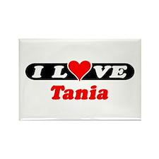 I Love Tania Rectangle Magnet