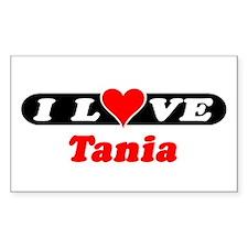 I Love Tania Rectangle Decal