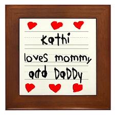 Kathi Loves Mommy and Daddy Framed Tile