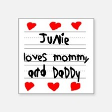 "Junie Loves Mommy and Daddy Square Sticker 3"" x 3"""
