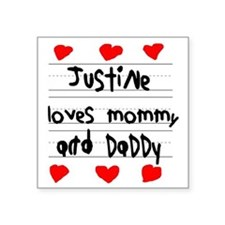 """Justine Loves Mommy and Dad Square Sticker 3"""" x 3"""""""