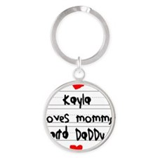 Kayla Loves Mommy and Daddy Round Keychain