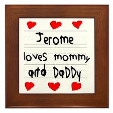 Jerome Loves Mommy and Daddy Framed Tile