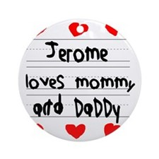 Jerome Loves Mommy and Daddy Round Ornament
