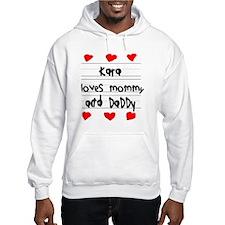 Kara Loves Mommy and Daddy Hoodie Sweatshirt