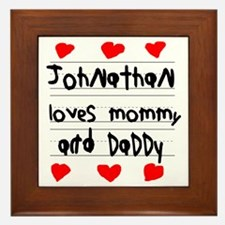 Johnathan Loves Mommy and Daddy Framed Tile