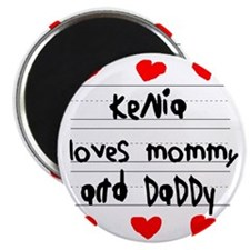 Kenia Loves Mommy and Daddy Magnet