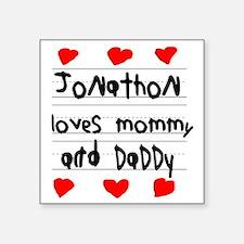 "Jonathon Loves Mommy and Da Square Sticker 3"" x 3"""