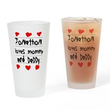 Jonathon Loves Mommy and Daddy Drinking Glass