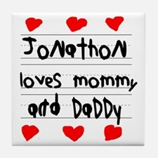 Jonathon Loves Mommy and Daddy Tile Coaster