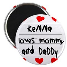 Kenna Loves Mommy and Daddy Magnet
