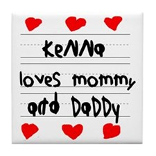 Kenna Loves Mommy and Daddy Tile Coaster