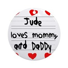 Jude Loves Mommy and Daddy Round Ornament