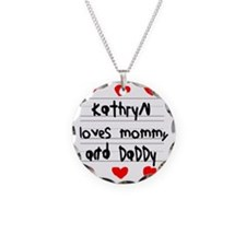 Kathryn Loves Mommy and Dadd Necklace