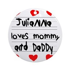 Julianna Loves Mommy and Daddy Round Ornament