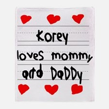 Korey Loves Mommy and Daddy Throw Blanket