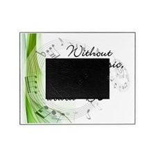 Without Music, Life Would Bb-by soda Picture Frame