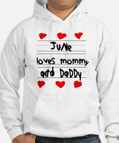 June Loves Mommy and Daddy Hoodie