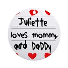Juliette Loves Mommy and Daddy Round Ornament