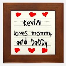Kevin Loves Mommy and Daddy Framed Tile