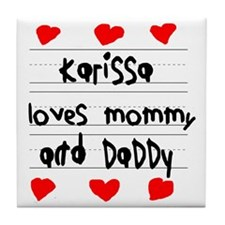 Karissa Loves Mommy and Daddy Tile Coaster