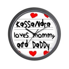 Kassandra Loves Mommy and Daddy Wall Clock