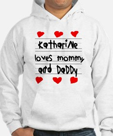 Katharine Loves Mommy and Daddy Hoodie