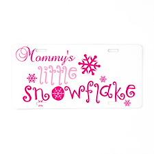 Mommys little snowflake Aluminum License Plate