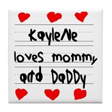 Kaylene Loves Mommy and Daddy Tile Coaster